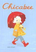 Chicabee - Andrew Lueck