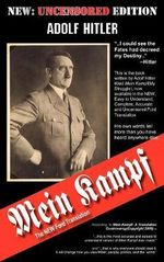Mein Kampf - The Ford Translation : The New Ford Translation - Adolf Hitler