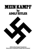 Mein Kampf Official Nazi Translation - Adolf Hitler