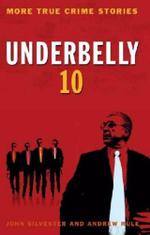Underbelly 10 - John Silvester
