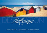 Destination Melbourne : Inspirational Panographs by Ken Duncan - Ken Duncan
