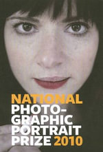 National Photographic Portrait Prize 2010