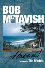 Bob McTavish Stoked! : Limited Edition Hardcover - Bob McTavish