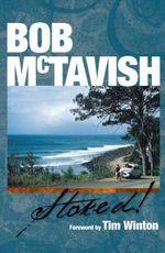 Bob McTavish - Stoked! - Bob McTavish