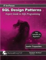 SQL Design Patterns : Expert Guide to SQL Programming - Vadim Tropashko