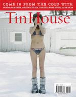 Tin House Volume 8 : Winter Reading; Number 2