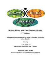 Food - Fuel - Fitness -- 3rd Edition - Wendy Lou Jones