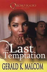 The Last Temptation - Gerald K Malcolm