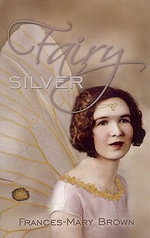 Fairy Silver : The Woman Clothed with the Sun - Frances-Mary Brown