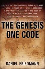 The Genesis One Code : Inspired Studies - Daniel Friedmann