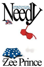Needy : Looking for a Soul Mate, But Settling for a Stalemate - Zee Prince
