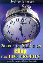 Secrets of Selling on eBay for Big Profits - Sydney Johnston