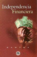 Independencia Financiera - Ramtha