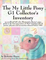 My Little Pony G1 Collector's Inventory - Summer Hayes