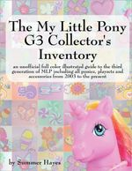 The My Little Pony G3 Collector's Inventory - Summer Hayes
