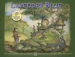 Lavender Blue and the Faeries of Galtee Wood - Steve R Richardson
