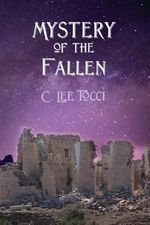 Mystery of the Fallen - C Lee Tocci