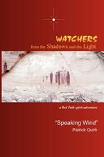 Watchers from the Shadows and the Light - Patrick Quirk
