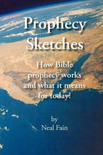 Prophecy Sketches - Neal Fain