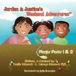 Jordan & Justine's Weekend Adventures : Plants Extended Version - Tanille Edwards