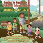 Jordan & Justine's Weekend Adventures : Wildlife 2nd Edition - Tanille Edwards