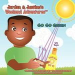 Jordan & Justine's Weekend Adventures : Go Go Green 2nd Edition - Tanille Edwards