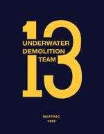Underwater Demolition Team 13 : Westpac 1969