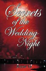 Secrets of the Wedding Night - Royal Yu