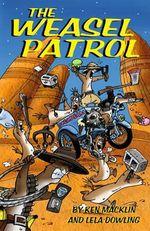 The Weasel Patrol - Ken Macklin
