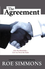 Agreement : After the Handshake, Life Was Never the Same - Roosevelt Simmons
