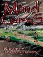 Mind Games - Kimberly Hughes Hanley