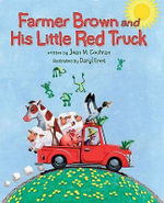 Farmer Brown and His Little Red Truck - Jean M. Cochran