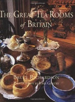 The Great Tea Rooms of Britain - Bruce Richardson