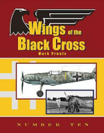 Wings of the Black Cross : Number Ten - Mark Proulx