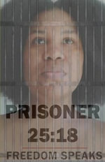 Prisoner 25 : 18: The 50 Poems I Buried, Which Buried Me - Freedom Speaks