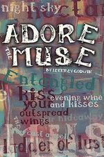 Adore the Muse - Jeffrey Godwin