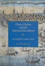 Henry Hulton and the American Revolution : An Outsider's Inside View - Neil Longley York