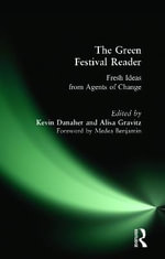 The Green Festival Reader : Fresh Ideas from Agents of Change