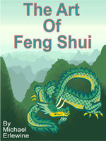 The Art of Feng Shui - Michael Erlewine