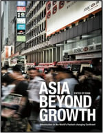 Asia Beyond Growth : Urbanization in the World's Fastest-Changing Continent - EDAW