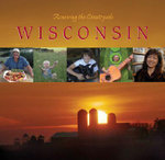 Wisconsin : Stories of Sustainable Living, Working and Playing