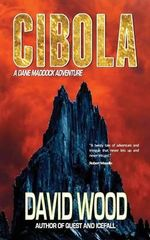 Cibola : A Set of Plays - David Wood