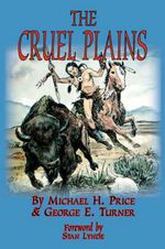 The Cruel Plains - Michael H Price