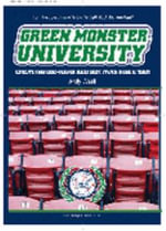 Green Monster University : Creating Die-hahd Red Sox Fans Since 1901 - Andy Wasif