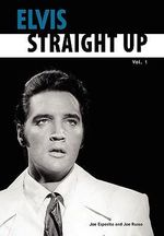 Elvis-Straight Up, Volume 1, by Joe Esposito and Joe Russo : v. 1 - Joe Esposito