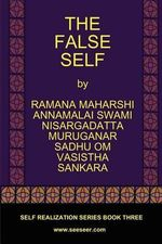 The False Self - Ramana Maharshi