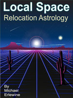 Local Space : Relocation Astrology - Michael Erlewine