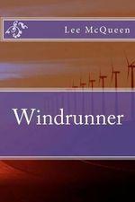 Windrunner - Lee McQueen