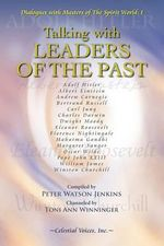 Talking with Leaders of the Past - Peter Watson Jenkins
