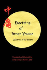 Doctrine of Inner Peace (Doctrine of the Mean) :  Exploring Philosophical and Theological Transform... - Holly H Roberts